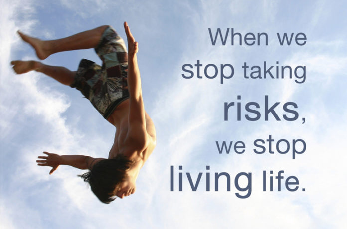 Why should Become A Risk Taker In Life