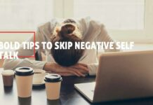 Tips To Skip Negative Self Talk