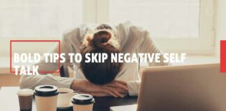 Tips To Skip Negative Self Talk