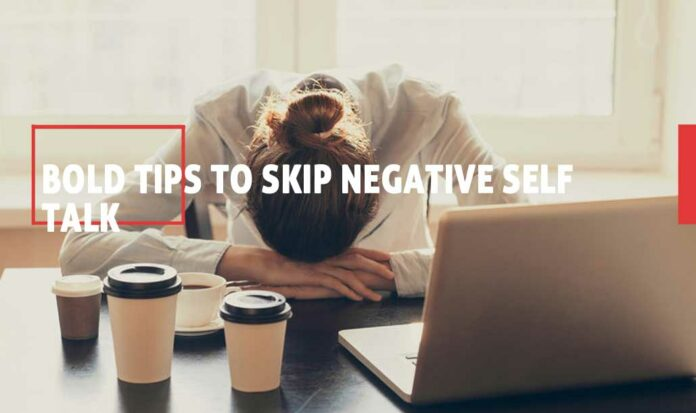 Tips-To-Skip-Negative-Self-Talk-1